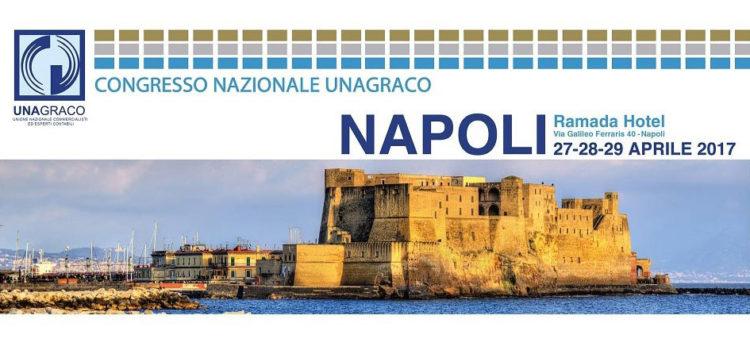 CONGRESSO NAZIONALE UNAGRACO: NAPOLI 27-28-29 APRILE 2017